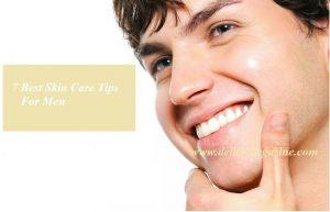 Top Seven Skin Care Tips for Men