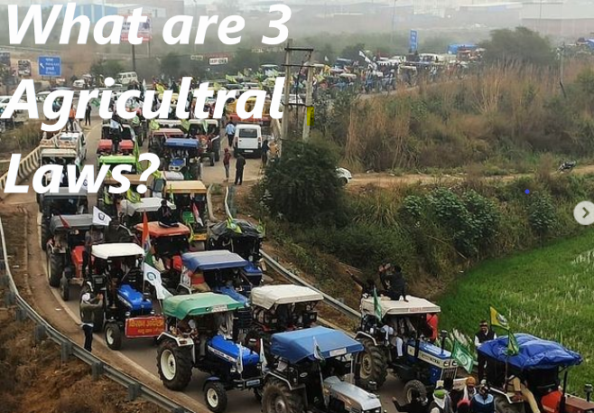 What Are the 3 New Agricultural Laws
